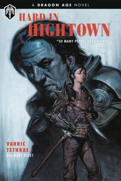 DRAGON AGE HARD IN HIGHTOWN HC (C: 0-1-2)