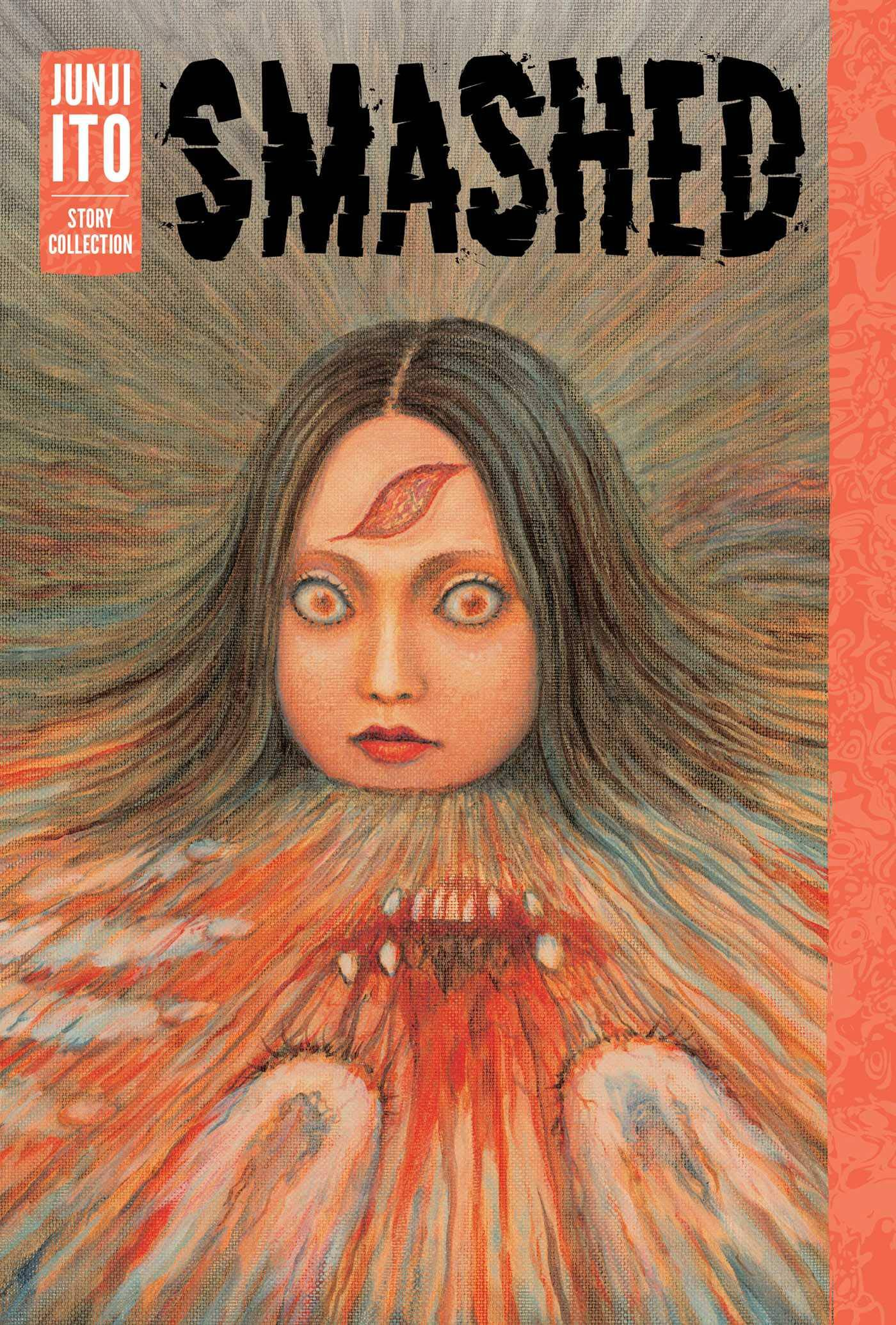 SMASHED JUNJI ITO STORY COLLECTION HC (MR) (C: 1-0-1)
