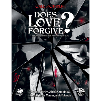 CALL OF CTHULHU RPG - DOES LOVE FORGIVE?
