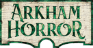 ARKHAM HORROR FILES
