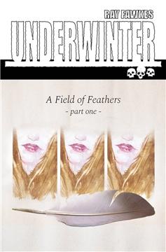 UNDERWINTER FIELD OF FEATHERS #1 CVR A FAWKES (MR) (2017)