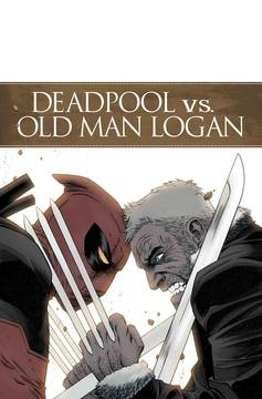 DEADPOOL VS OLD MAN LOGAN #1 (OF 5) (2017)