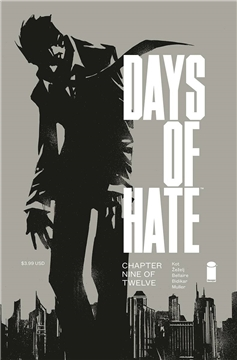 DAYS OF HATE #9 (OF 12) (MR) (2018)