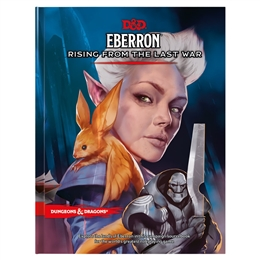 D&D NEXT EBERRON: RISING FROM THE LAST WAR