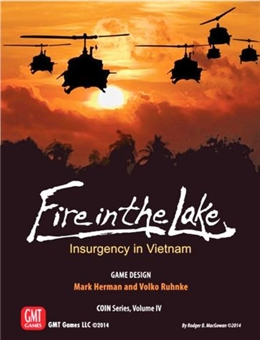 COIN SERIES: (VOLUME IV) FIRE IN THE LAKE - INSURGENCY IN VIETNAM