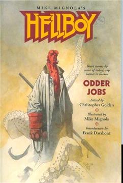 HELLBOY ODDER JOBS ILLUSTRATED NOVEL (JUL040043)