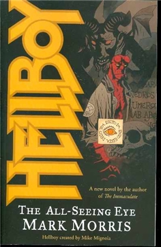HELLBOY THE ALL SEEING EYE NOVEL (JUN080082)