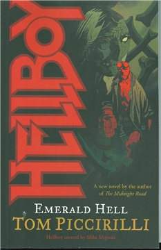 HELLBOY NOVEL EMERALD HELL (OCT070016)