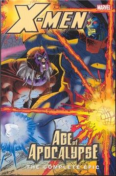 X-MEN COMPLETE AGE OF APOCALYPSE EPIC TP BOOK 04