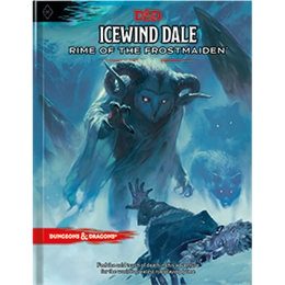 D&D NEXT ICEWIND DALE: RIME OF THE FROSTMAIDEN HC